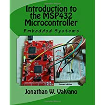 1: Embedded Systems: Introduction to the MSP432 Microcontroller: Volume 1