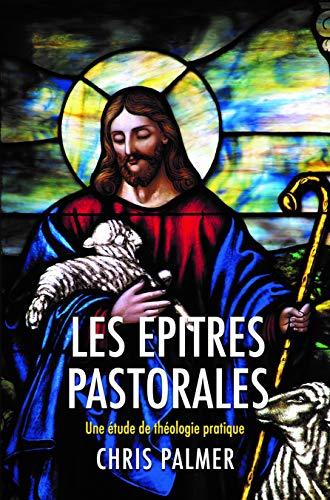 Les Epitres Pastorales par Chris Palmer