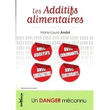 Les additifs alimentaires : Un danger méconnu