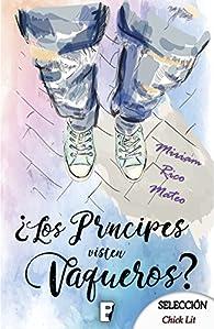 ¿Los príncipes visten vaqueros? par Mirian Rico Mateo