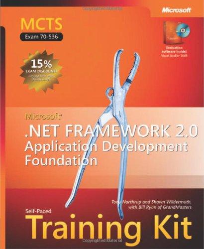 MCTS Self-Paced Training Kit (Exam 70-536): Microsoft® .NET Framework 2.0—Application Development Foundation (Pro-Developer) por Tony Northrup