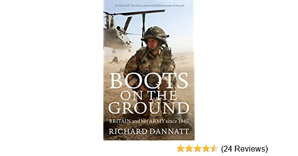 Boots on the ground britain and her army since 1945 ebook boots on the ground britain and her army since 1945 ebook richard dannatt amazon kindle store fandeluxe Choice Image