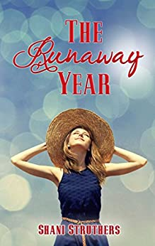 The Runaway Year (The Runaway Series Book 1) by [Struthers, Shani]