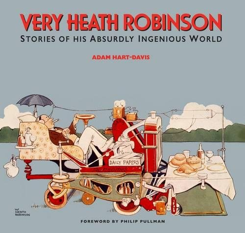 very-heath-robinson-stories-of-his-absurdly-ingenious-world