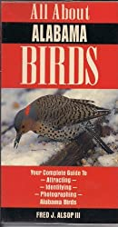 All About Alabama Birds by Fred Alsop (1997-09-01)