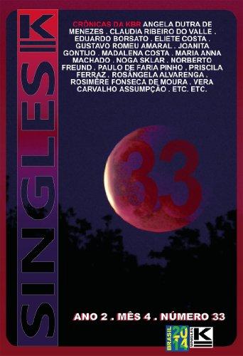 Singles 33 (Singles K) (Portuguese Edition) - 33 Single