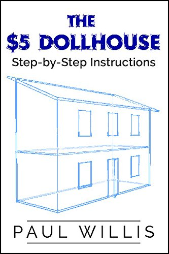 the-5-dollhouse-step-by-step-instructions-english-edition