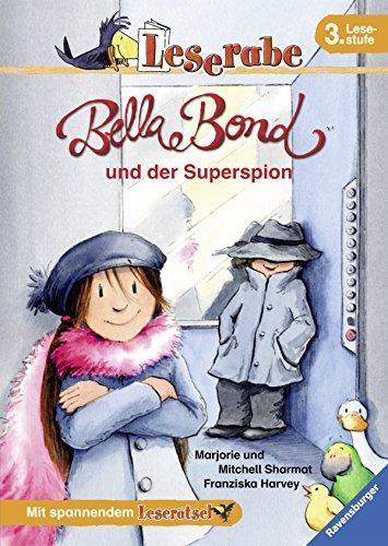 Preisvergleich Produktbild Leserabe. 3. Lesestufe: Bella Bond und der Superspion