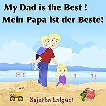 Bilingua German book: My Daddy is the Best.Mein Papa ist der Beste: Children's English German Picture book (Bilingual Edition),German childrens books,Bilingual ... books for children: 7) (German Edition)