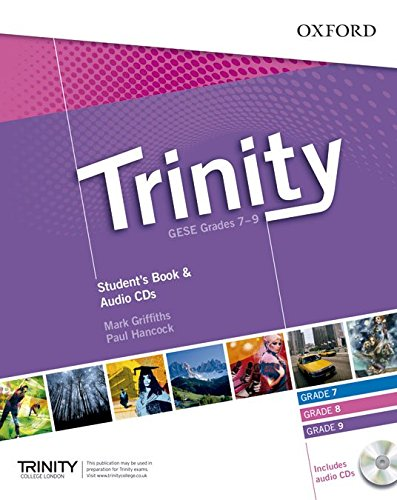 Trinity Graded Examinations in Spoken English (GESE): Trinity Graded Exams: Student's Book Grades 7-9 CD Pack