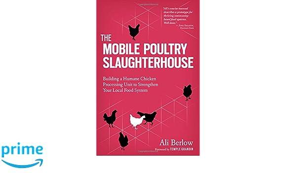 Surprising Mobile Poultry Slaughterhouse The Amazon Co Uk Ali Berlow Download Free Architecture Designs Rallybritishbridgeorg