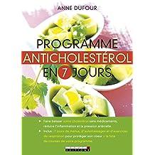 Programme anti-cholestérol en 7 jours