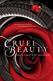 Cruel Beauty (Cruel Beauty Universe Book 1) (English Edition) von Rosamund Hodge