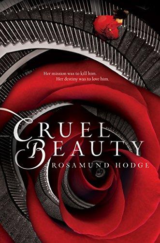 Buchseite und Rezensionen zu 'Cruel Beauty (Cruel Beauty Universe Book 1) (English Edition)' von Rosamund Hodge