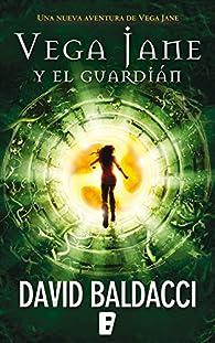 Vega Jane y El guardián par David Baldacci