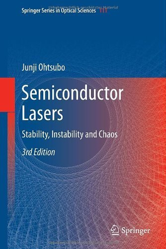 Semiconductor Lasers: Stability, Instability and Chaos (Springer Series in Optical Sciences) 3rd 2013 edition by Ohtsubo, Junji (2012) Hardcover