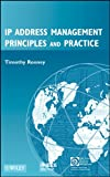IP Address Management: Principles and Practice (IEEE Press Series on Networks and Services Management)