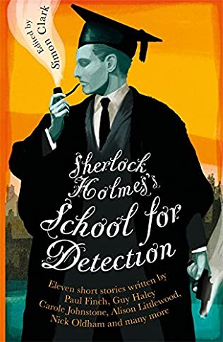 book cover of Sherlock Holmes and the School of Detection