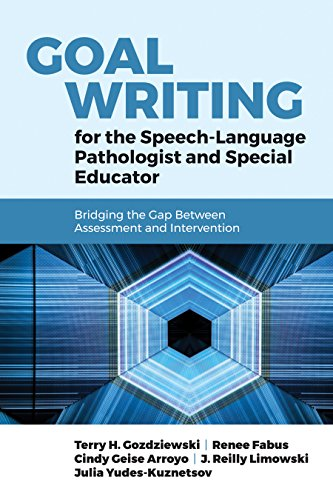 Goal Writing For The Speech-language Pathologist And Special Educator: Bridging The Gap Between Assessment And Intervention por Terry Hausner Gozdziewski epub