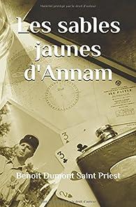 Les sables jaunes d'Annam par Benoît Dumont Saint Priest
