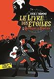 Le Livre des Étoiles (Tome 1) - Qadehar le Sorcier (French Edition)
