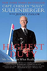 Highest Duty: My Search for What Really Matters