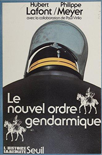 Le Nouvel Ordre gendarmique