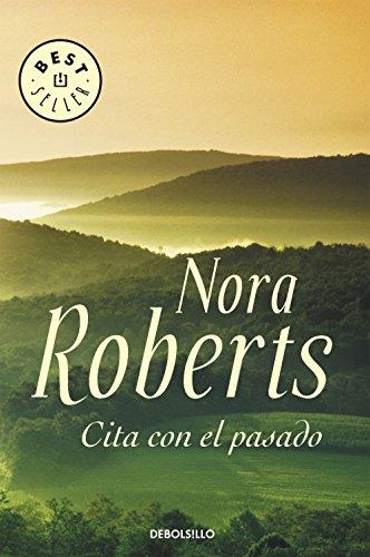 Cita con el pasado por Nora Roberts