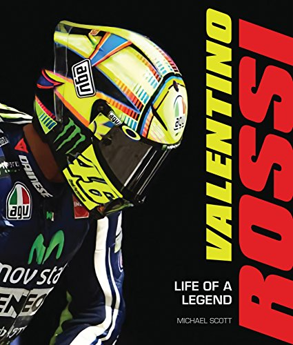 Valentino Rossi: Life of a Legend por Michael Scott