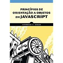 Princípios de Orientação a Objetos em JavaScript (Em Portuguese do Brasil)