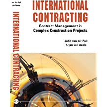 International Contracting:Contract Management in Complex Construction Projects