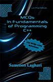 MCQs in Fundamentals of Programming - C++: Low Price Edition - Black & White