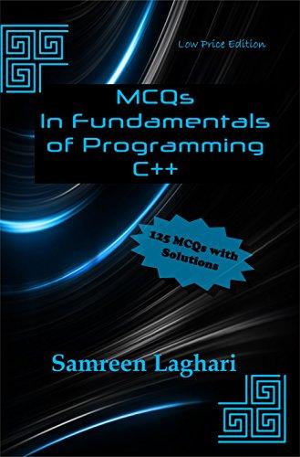 MCQs in Fundamentals of Programming - C++: Low Price Edition - Black & White