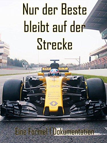 Formel 1: Nur der Beste bleibt auf der Strecke (Filme Autos)