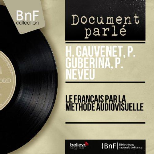 Lessons 5, 6, 7 de P. Guberina, P. Neveu H. Gauvenet en ...