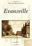 Evansville (Postcard History) by Joseph Engler (2012-10-15)