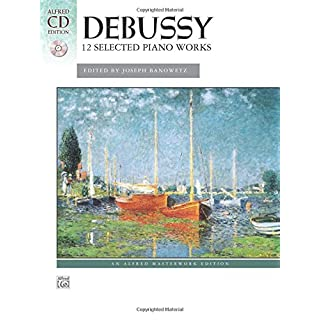 Debussy: 12 Selected Piano Works (Alfred Masterwork Editions)
