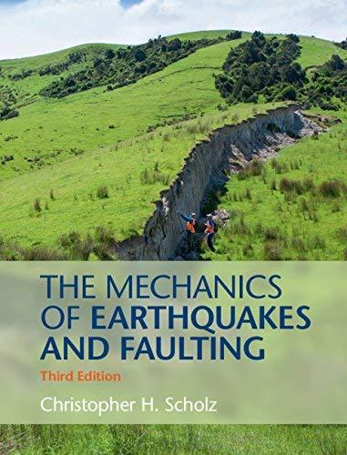 The Mechanics of Earthquakes and Faulting (English Edition)