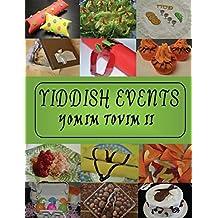 Yiddish Events: Yomim Tovim 2 (Yom Tov)