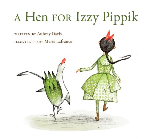 Hen for Izzy Pippik, A