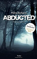 Abducted: A Sara Cooper Novel (1) by Petra Richartz (2015-07-31)