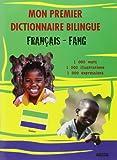 Mon Premier Dictionnaire Bilingue Français Fang