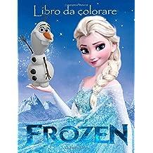 Frozen Libro da colorare: Questo incantevole A4 60 pagina da colorare per bambini da colorare con i tuoi   personaggi preferiti. Quindi cosa stai ... loro matite e iniziare la colorazione.