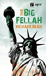 The Big Fellah (Oberon Modern Plays) by Richard Bean (2010-08-17)