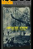 Apache Snow (Book 1 of the Apache Snow Series)