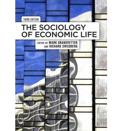 ({THE SOCIOLOGY OF ECONOMIC LIFE}) [{ Edited by Mark Granovetter, Edited by Richard Swedberg }] on [February, 2011]