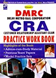 DMRC Delhi Metro Rail Corporation Ltd. CRA Customer Relationship Assistant Practice Work Book(English)