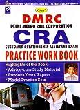 DMRC Delhi Metro Rail Corporation Ltd. CRA Customer Relationship Assistant Practice Work Book(English)