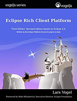 Eclipse Rich Client Platform (vogella) (English Edition) par [Vogel, Lars]