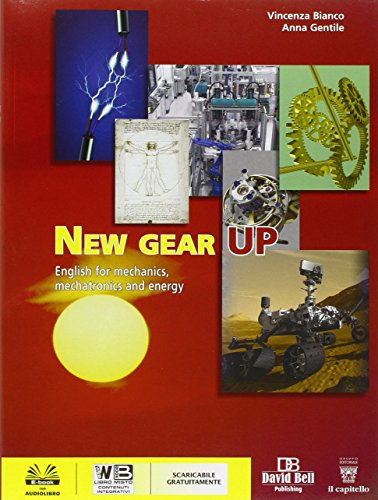 New gear up. English for mechanical and electrical technologies. Con e-book. Con espansione online. Per gli Ist. tecnici industriali